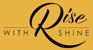 Rise With Shine logo Podcast & Youtube Female Talkshow